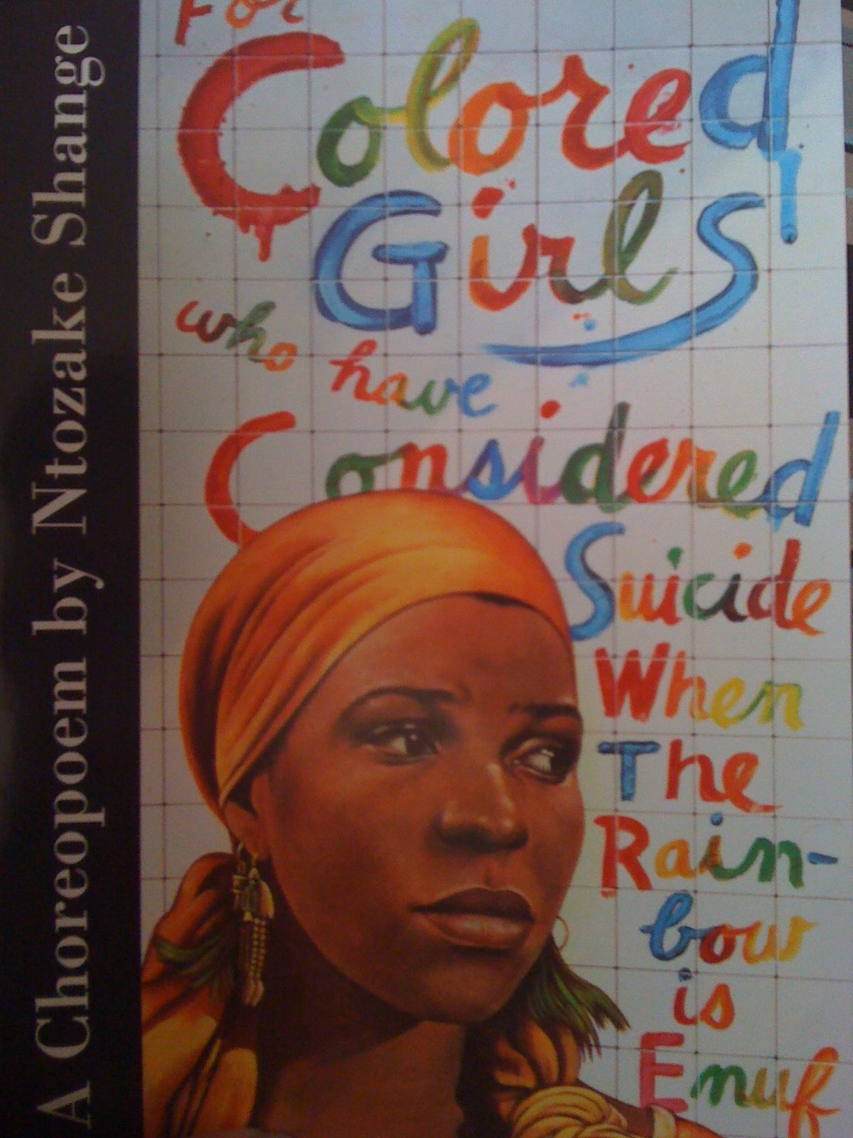 For Colored Girls Who Have Considered Suicide When the Rainbow is