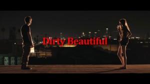 Dirty Beautiful 4