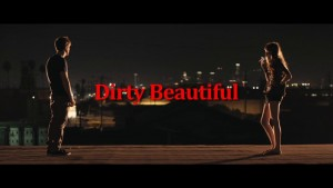 Dirty Beautiful 4