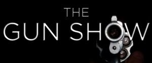 Gun Show Promo 01