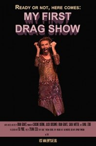 My First Drag Show 1