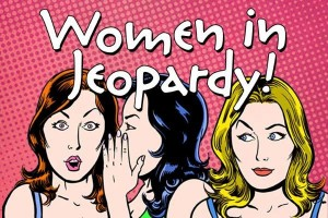 Theatre Con 2017 2018 Women in Jeopardy 1