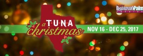 'A Tuna Christmas' play dates, times and ticket info