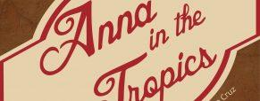 Spotlight on 'Anna in the Tropics' actor Grace Delvalle-Hernandez