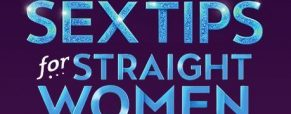 Lab bringing first licensed U.S. production of 'Sex Tips for Straight Women from a Gay Man'
