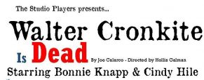 'Walter Cronkite' play dates, times and ticket info