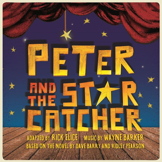 'Peter and the Starcatcher' play dates, times and ticket info