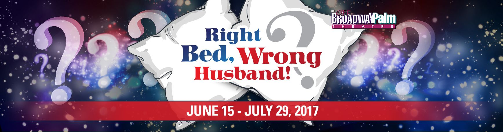 'Right Bed, Wrong Husband' play dates, times and ticket info