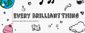 'Every Brilliant Thing' a play with big, broad implications