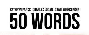 Spotlight on '50 Words' director Mark Palmer