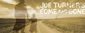 'Joe Turner' play dates, times and ticket info